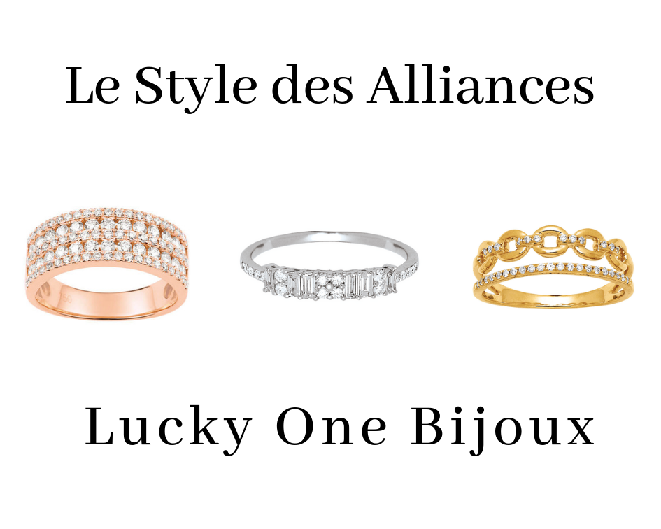 bien choisir ses alliances Lucky one Bijoux